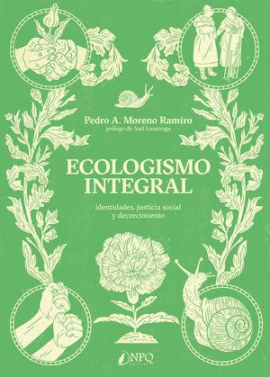ECOLOGISMO INTEGRAL *