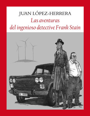 LAS AVENTURAS DEL INGENIOSO DETECTIVE FRANK STAIN *