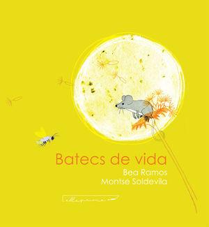 BATECS DE VIDA *