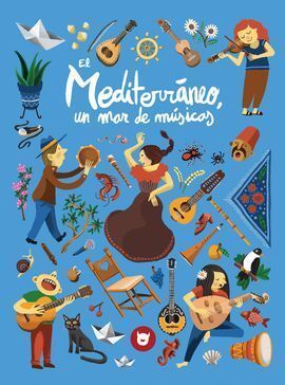 MEDITERRÁNEO, UN MAR DE MÚSICAS *