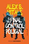 EL FINAL DEL CONTROL POLICIAL *
