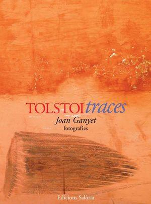 TOLSTOI TRACES - FOTOGRAFIES *