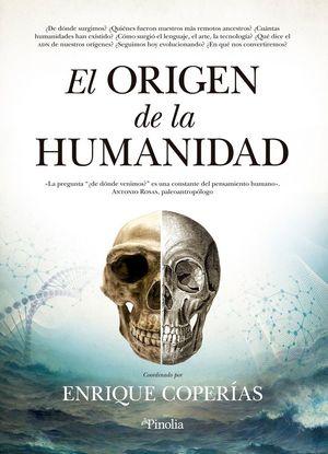 EL ORIGEN DE LA HUMANIDAD *