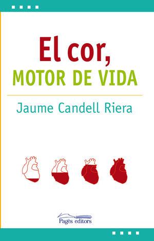 EL COR: MOTOR DE VIDA *