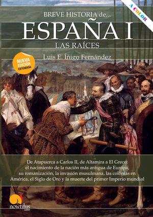 BREVE HISTORIA DE ESPAÑA I: LAS RAÍCES *