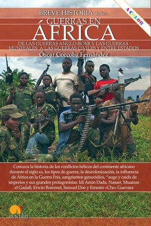 BREVE HISTORIA DE LAS GUERRAS EN ÁFRICA *