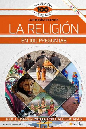 LA RELIGIÓN EN 100 PREGUNTAS *