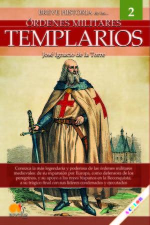 BREVE HISTORIA ORDENES MILITARES TEMPLARIOS *