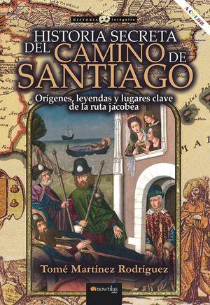 HISTORIA SECRETA DEL CAMINO DE SANTIAGO *