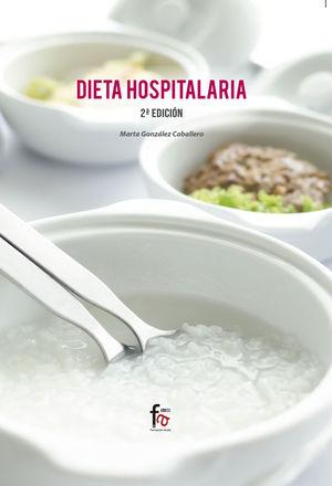 DIETA HOSPITALARIA-2 EDICIÓN *