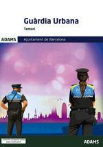 TEMARI GUÀRDIA URBANA AJUNTAMENT DE BARCELONA *