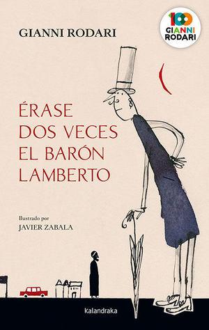 ÉRASE DOS VECES EL BARÓN LAMBERTO *