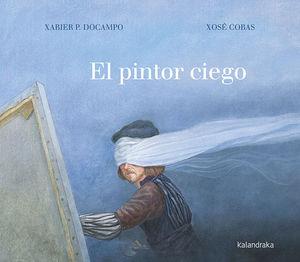 EL PINTOR CIEGO *