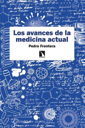 LOS AVANCES DE LA MEDICINA ACTUAL *