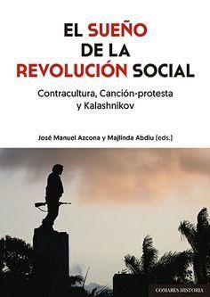 EL SUEÑO DE LA REVOLUCION SOCIAL *