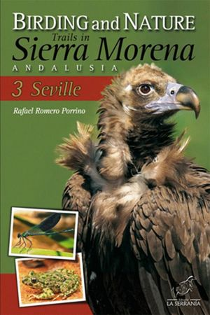 BIRDING AND NATURE TRAILS IN SIERRA MORENA *