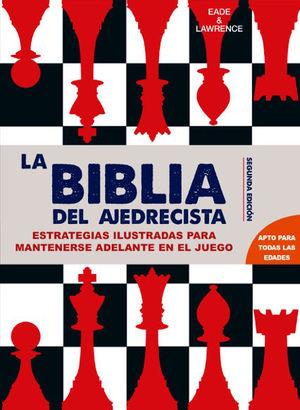 LA BIBLIA DEL AJEDRECISTA *