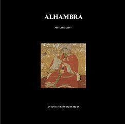 ALHAMBRA I. MUHAMMAD V (764 - 1362) *