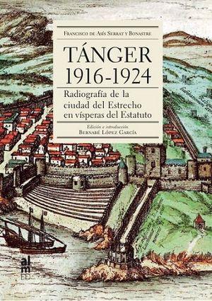 TANGER 1916-1924 *