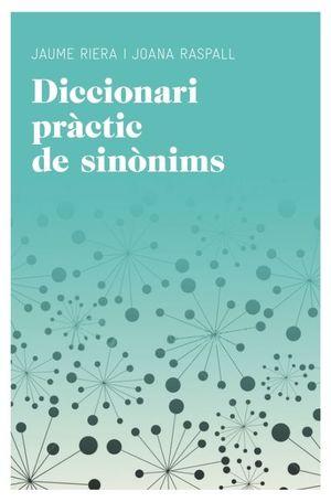 DICCIONARI PRÀCTIC DE SINÒNIMS *
