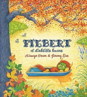 FILBERT, EL DIABLILLO BUENO *