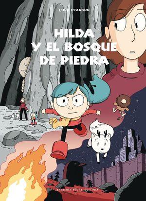 HILDA Y EL BOSQUE DE PIEDRA *