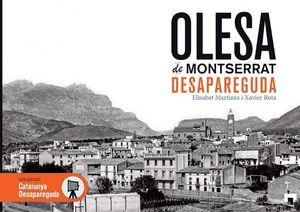 OLESA DE MONTSERRAT DESAPAREGUDA