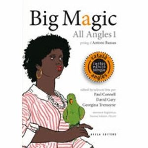 ALL ANGLES 1: BIG MAGIC *