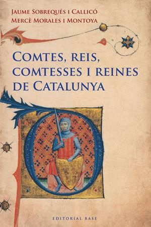 COMTES, REIS, COMTESSES I REINES DE CATALUNYA  *