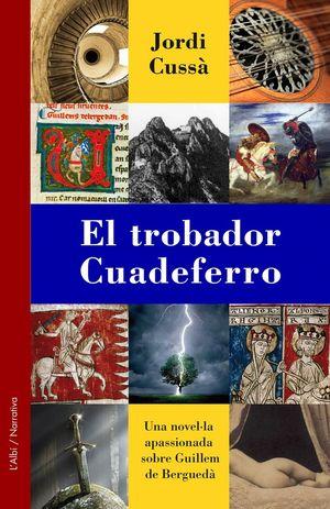 EL TROBADOR CUADEFERRO *