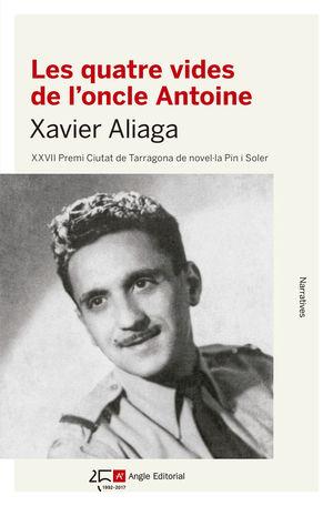 LES QUATRE VIDES DE L'ONCLE ANTOINE *