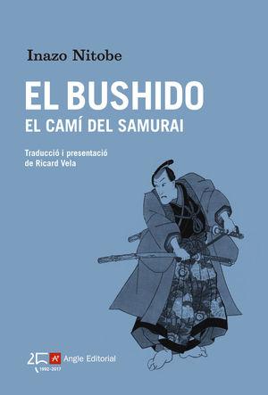 EL BUSHIDO *