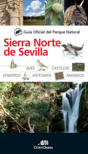 GUÍA OFICIAL DEL PARQUE NATURAL DE LA SIERRA NORTE DE SEVILLA *