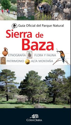 GUÍA OFICIAL DEL PARQUE NATURAL DE LA SIERRA DE BAZA *