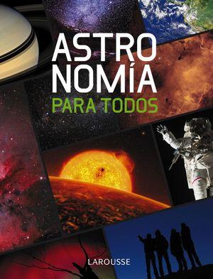 ASTRONOMÍA PARA TODOS *