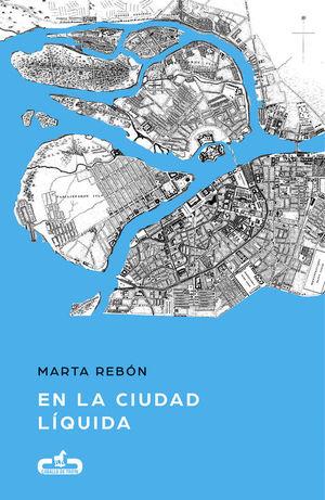 EN LA CIUDAD LÍQUIDA (CABALLO DE TROYA *