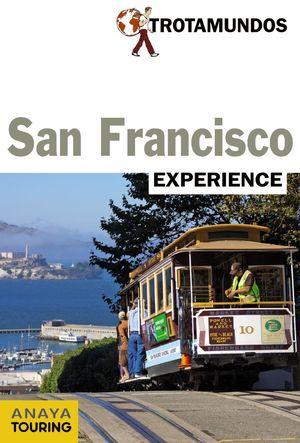 SAN FRANCISCO (TROTAMUNDOS EXPERIENCE) *