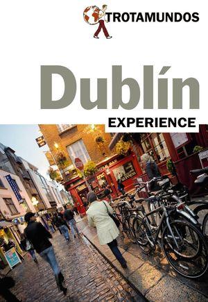 DUBLÍN (TROTAMUNDOS EXPERIENCE) *