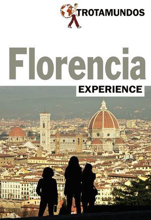 FLORENCIA (TROTAMUNDOS EXPERIENCE) *