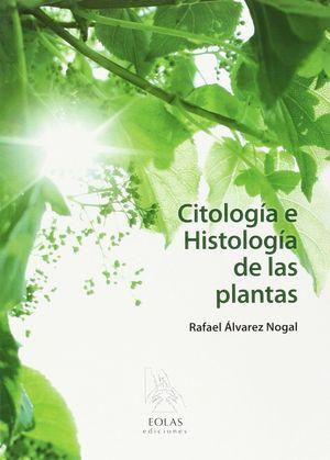 CITOLOGÍA E HISTOLOGÍA DE LAS PLANTAS *