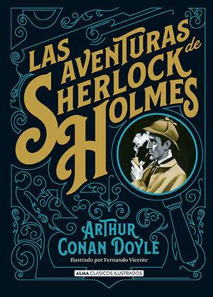 LAS AVENTURAS DE SHERLOCK HOLMES *
