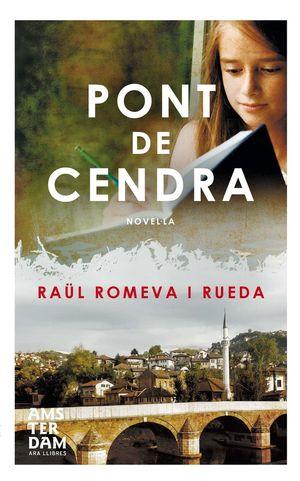 PONT DE CENDRA *