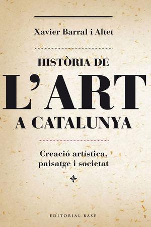 HISTÒRIA DE L'ART A CATALUNYA *