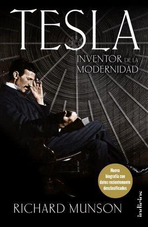 TESLA, INVENTOR DE LA MODERNIDAD *