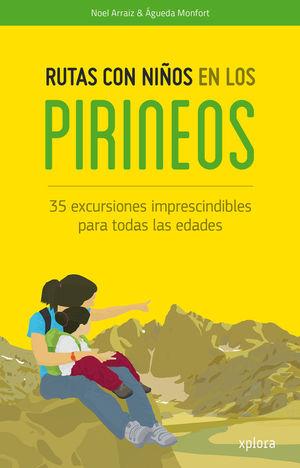 RUTAS CON NIÑOS EN LOS PIRINEOS  *