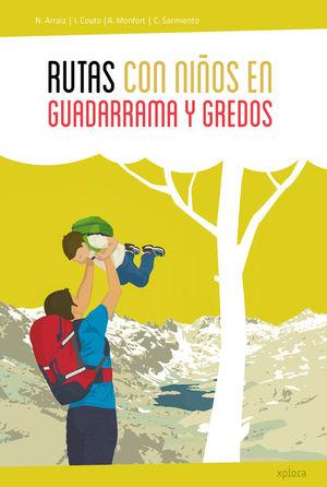 RUTAS CON NIÑOS EN GUADARRAMA Y GREDOS *