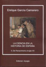 LA CIENCIA EN LA HISTORIA DE ESPAÑA  *