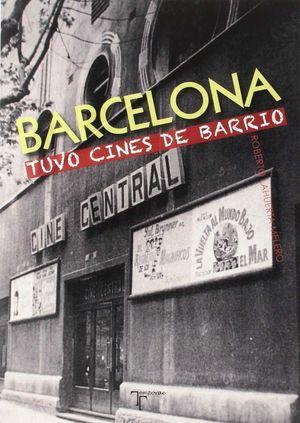 BARCELONA TUVO CINES DE BARRIO *