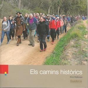 ELS CAMINS HISTÒRICS Nº 123
