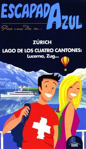 ZURICH Y LAGO DE LOS CUATRO CANTONES ESCAPADA AZUL *